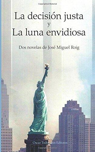 Download La decisión justa y La luna envidiosa: OT editores (Spanish Edition) PDF