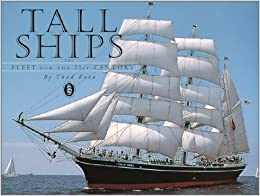 Tall Ships : The Fleet for the 21st Century
