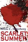 Scarlet Summer, Arelo Sederberg, 0595147445