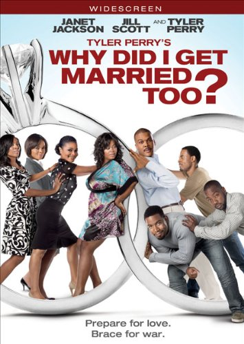 Tyler Perry's Why Did I Get Married Too? [DVD]