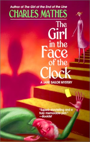 The Girl in the Face of the Clock: A Mystery (Girl Series)