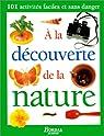 ÂA la découverte de la nature par Collectif