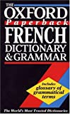 img - for The Oxford Paperback French Dictionary and Grammar book / textbook / text book