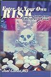 Enter at Your Own Risk, Joel Cohen, 0595128955
