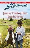 Jenna's Cowboy Hero, Brenda Minton, 037387569X