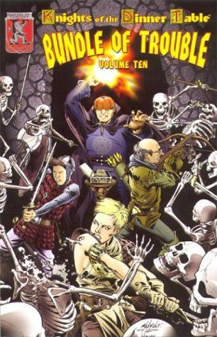 Knights of the Dinner Table: Bundle of Trouble, Vol. 10