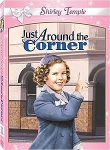 Shirley Temple: Just Around the Corner