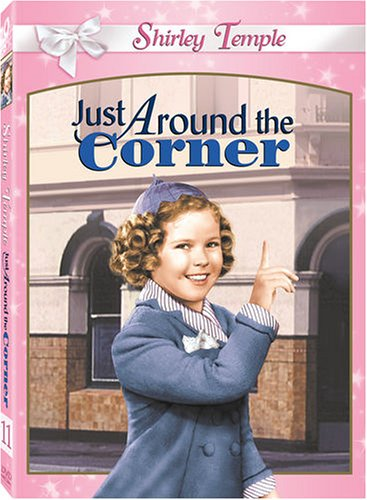 Shirley Temple: Just Around the Corner