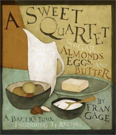 A Sweet Quartet: Sugar, Almonds, Eggs, and Butter