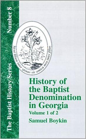 History Of The Baptist Denomination In Georgia - Vol. 1