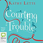 Courting Trouble | Kathy Lette