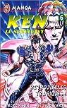 Ken le survivant, tome 6 : Retrouvailles tragiques ! par Buronson
