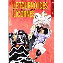 Tournoi des licornes (le) moine fou 09