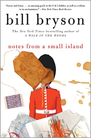 Notes From A Small Island,Bill Bryson 9780552996006