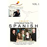 SmartSpanish, Introduction to Spanish, Vol.1by SmartSpanish