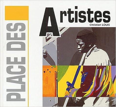 Télécharger en ligne Place des artistes pdf, epub ebook