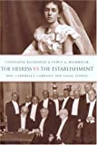 The Heiress vs the Establishment, Constance Backhouse and Nancy L. Backhouse, 0774810521
