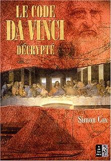 """Le """"Code da Vinci"""" décrypté : le guide non autorisé, Cox, Simon"""