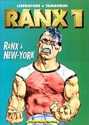 Ranx tome 1 : Ranx à New-york