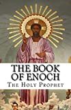 The Book of Enoch: The Holy Prophet