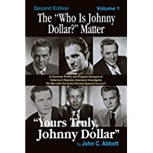 """The """"Who Is Johnny Dollar?"""" Matter, Volume 1"""
