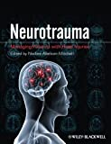 Neurotrauma - Managing Patients with Head Injuries