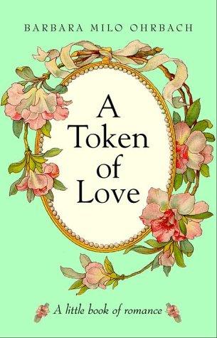 A Token of Love: A Little Book of Romance