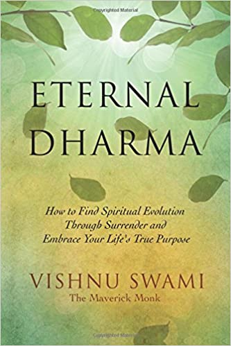Eternal Dharma: How to Find Spiritual Evolution through ...