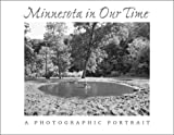 Minnesota in Our Time, George Slade, 0873513827