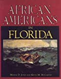 African-Americans in Florida, Kevin M. McCarthy and Maxine D. Jones, 1561640301