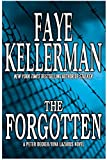 The Forgotten: A Peter Decker/Rina Lazarus Novel