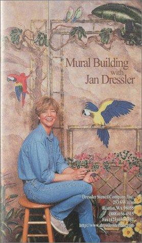 Mural Building Video with Jan Dressler [VHS]