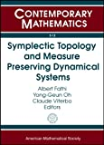 img - for Symplectic Topology and Measure Preserving Dynamical Systems: Ams-ims-siam Joint Summer Research Conference, July 1-5, 2007, Snowbird, Utah (Contemporary Mathematics) book / textbook / text book
