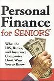 Personal Finance Secrets for Seniors, Frank K. Wood, 1932470417