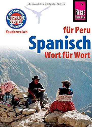 Reise Know-How Kauderwelsch Spanisch für Peru - Wort für Wort (German) Paperback – 2001
