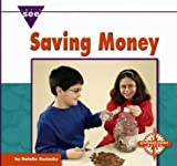 Saving Money (Let's See Library - Economics)