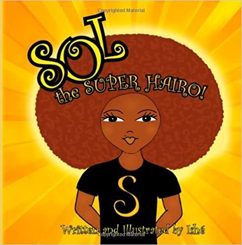 Book Sol the Super Hairo by Ishe' (2013)