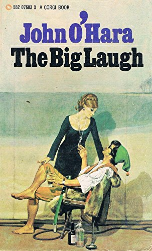 The Big Laugh by John O'Hara