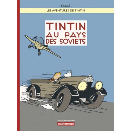 Les Aventures de Tintin : Tintin au pays des Soviets [ Tintin in the Land of the Soviets ] French (French Edition)