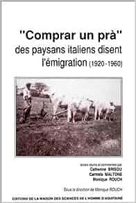 Comprar un pra: Des paysans italiens disent l'emigration