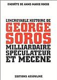 Image de l'incroyable histoire de georges soros, milliardaire, speculateur et mecene