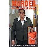 Murder for the Love of Money
