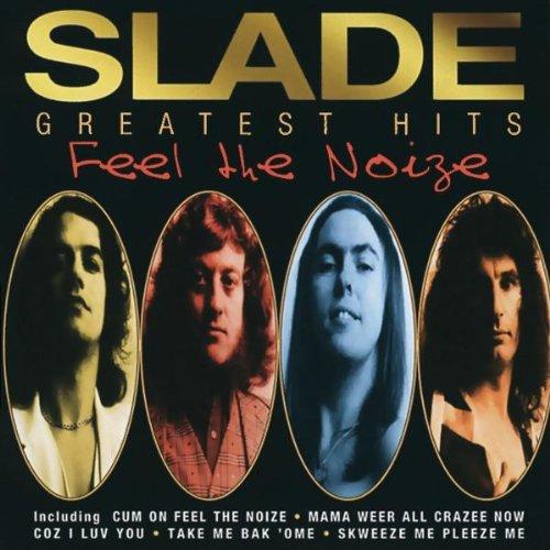SLADE - Greatest Hits Feel the Noize - Zortam Music