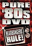 Pure 80's Dvd: Headbangers Rule [Import]
