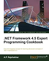 .Net Framework 4.5 Expert Programming Cookbook Front Cover