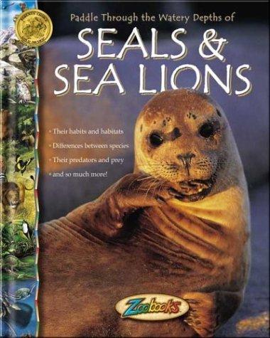 Seals & Sea Lions (Zoobooks)
