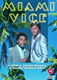 Miami Vice: Pilot/The Golden Triangle/The Golden Triangle Part 2 [DVD] [1985]