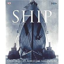 Ship: 5000 Years of Maritime History