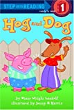 Hog and Dog, Diane Wright Landolf, 0375931651