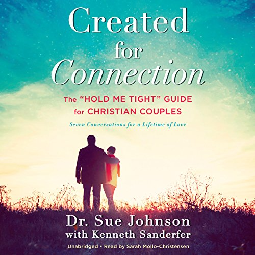 "Created for Connection: The""Hold Me Tight"" Guide for Christian Couples Audiobook [Free Download by Trial] thumbnail"